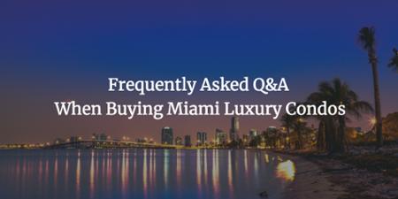 Domande e risposte per l'acquisto di condomini di lusso a Miami